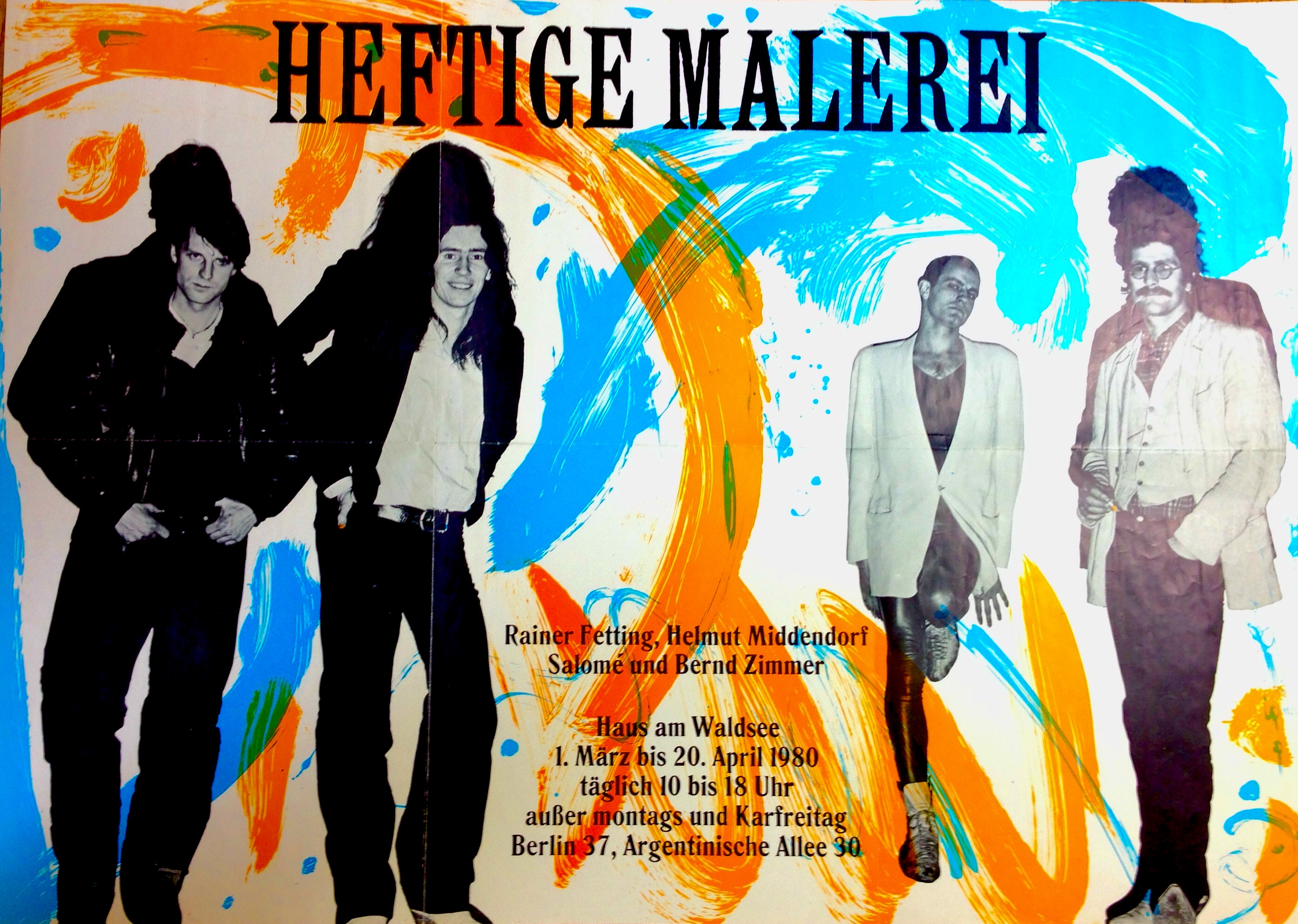 Heftige Malerei. Haus Am Waldsee, Berlin, 1. März U2013 20.April 1980